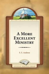 A More Excellent Ministry