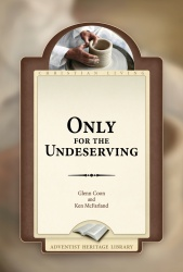 Only For the Undeserving