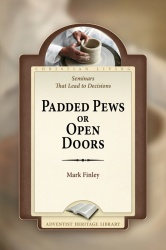 Padded Pews or Open Doors