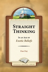 Straight Thinking in the Age of Exotic Beliefs